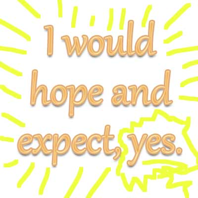 I-Would-Hope-And-Expect